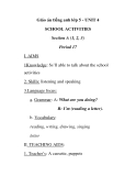 Giáo án tiếng anh lớp 5 - UNIT 4 SCHOOL ACTIVITIES Section A (1, 2, 3) Period 17