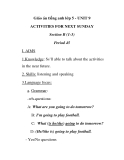 Giáo án tiếng anh lớp 5 - UNIT 9 ACTIVITIES FOR NEXT SUNDAY Section B (1-3) Period 45