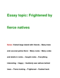 Essay topic: Frightened byfierce natives