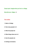 Essay topic: Imagine that you live in a village