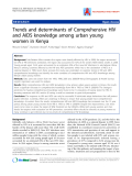"Báo cáo y học: ""Trends and determinants of Comprehensive HIV and AIDS knowledge among urban young women in Kenya"""