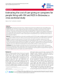 "báo cáo hóa học:"" Estimating the cost of care giving on caregivers for people living with HIV and AIDS in Botswana: a cross-sectional study"""