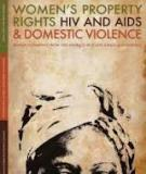 Women's Property Rights, HIV and AIDS & Domestic Violence